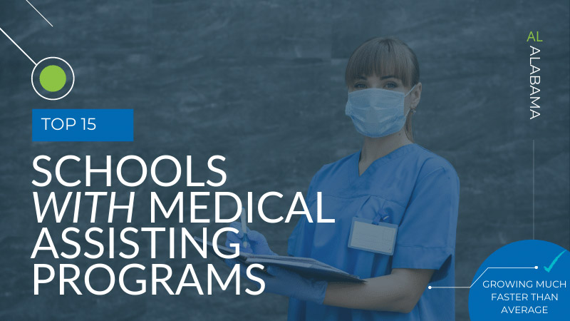 top 15 medical assistant schools in Alabama