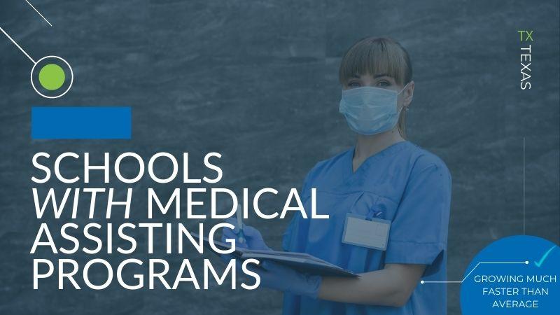 Medical Assistant Schools in Texas